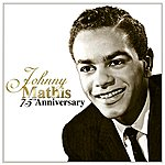 Johnny Mathis Johnny Mathis: 75th Anniversary