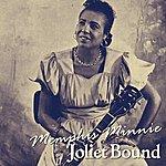 Memphis Minnie Joliet Bound