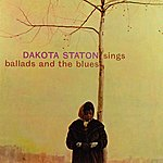Dakota Staton Sings Ballads And The Blues