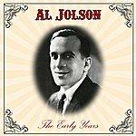 Al Jolson The Early Years