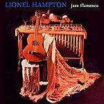 Lionel Hampton Jazz Flamenco