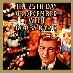 Bobby Darin The 25th Day Of December