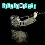 Sidney Bechet Giant Of Jazz