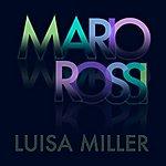 Mario Rossi Luisa Miller