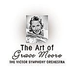 Victor Symphony Orchestra The Art Of Grace Moore