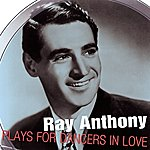 Ray Anthony Ray Anthony Plays For Dancers In Love