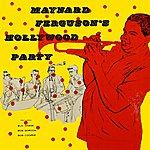 Maynard Ferguson Hollywood Party
