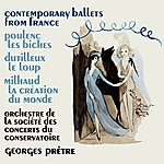Paris Conservatoire Orchestra Contemporary Ballets From France