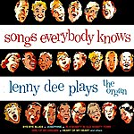 Lenny Dee Songs Everybody Knows
