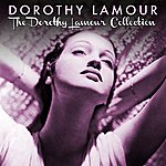 Dorothy Lamour The Dorothy Lamour Collection