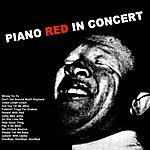 Piano Red Piano Red In Concert
