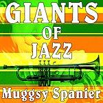 Muggsy Spanier Giants Of Jazz