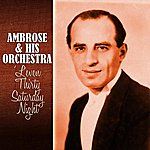 Ambrose & His Orchestra 'leven Thirty Saturday Night