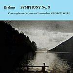 Concertgebouw Orchestra of Amsterdam Brahms Symphony No. 3