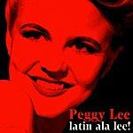 Peggy Lee Latin A La Lee!