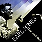 Earl Hines Hines Comes In Handy