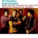 The Searchers Sugar And Spice