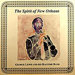 George Lewis The Spirit Of New Orleans