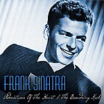 Frank Sinatra Adventures Of The Heart / The Broadway Kick