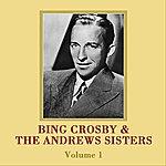 Bing Crosby Bing And The Andrews Sisters Volume 1