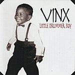 Vinx Little Drummer Boy