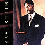 Miles Jaye Strong