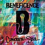 Beneficence Concrete Soul