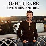 Josh Turner Live Across America