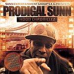 Prodigal Sunn Hood Chroniclez