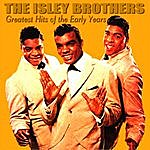 The Isley Brothers The Isley Brothers Greatest Hits Of The Early Years