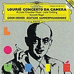 Gidon Kremer Lourie: A Little Chamber Music