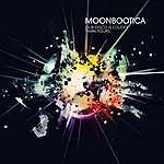 Moonbootica Our Disco Is Louder Than Yours