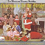 Lee Harris Christmas Is For The Family