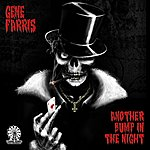 Gene Farris Another Bump In The Night Zombieland Mix
