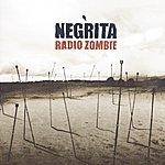 Negrita Radio Zombie