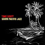 Tony Scott South Pacific Jazz