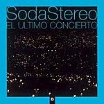 Soda Stereo El Ultimo Concierto B