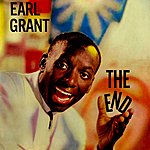 Earl Grant The End