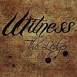 Witness The Ledger