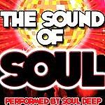 Soul Deep The Sound Of Soul