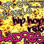 Straight Up Hit Em Up Style: Hip Hop R&B Ladies