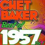 Chet Baker Best Of 1957: Vol. 1