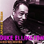 Duke Ellington & His Orchestra Japanese Dream