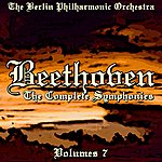 Berlin Philharmonic Orchestra Beethoven The Complete Symphonies Volume 7