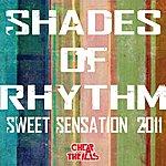 Shades Of Rhythm Sweet Sensation 2011