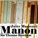 Sir Thomas Beecham Manon