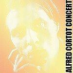 Alfred Cortot Alfred Cortot Concert