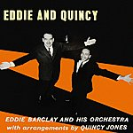 Eddie Barclay Eddie And Quincy