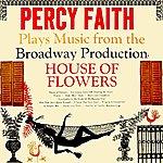 Percy Faith House Of Flowers