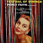 Percy Faith & His Orchestra Festival Of Strings
